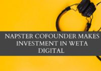 NAPSTER COFOUNDER MAKES INVESTMENT IN WETA DIGITAL - dreamzone.co.in